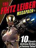 The Fritz Leiber MEGAPACK �