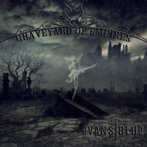 Evans Blue – Graveyard Of Empires (2012) [FLAC]