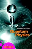 img - for Quantum Physics: A Beginner's Guide (Beginner's Guide) Quantum Physics book / textbook / text book