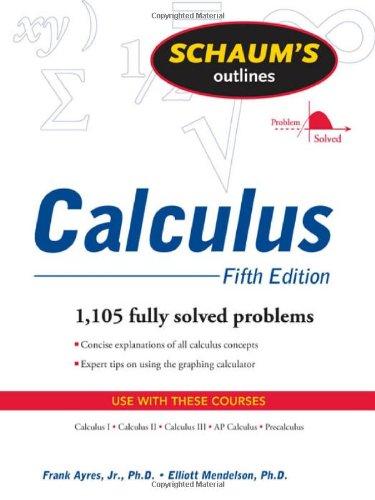 Schaum's Outline of Calculus, 5th ed. (Schaum's Outline...