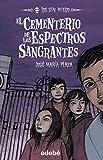 img - for El Cementerio De Los Espectros Sangrantes / The spectrum bleeding Cemetery (Spanish Edition) book / textbook / text book