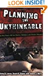 Planning the Unthinkable: How New Pow...