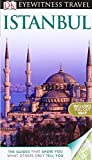 Rose Baring DK Eyewitness Travel Guide: Istanbul (DK Eyewitness Travel Guides)