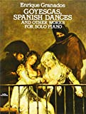 img - for Goyescas, Spanish Dances and Other Works for Solo Piano (Dover Music for Piano) book / textbook / text book