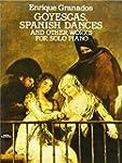 Goyescas.Danses Espagnoles et autres...