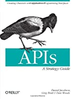 APIs: A Strategy Guide Front Cover