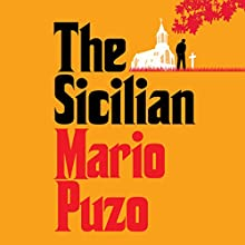 The Sicilian: Godfather, Book 2 Audiobook by Mario Puzo Narrated by Larry Brandenburg, Jane Brody, Walter Brody, Charles Fuller, Richard Lavin, Bradley Mott, Dan Price, Don Stroup, Amy Sunshine