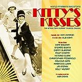 Kitty's Kisses (World Premiere Recording)