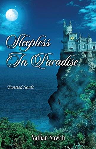Book: Sleepless in Paradise - Twisted Souls by Nathan Sowah