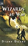 Wizards at War: The Eighth Book in the Young Wizards Series (0152052232) by Diane Duane