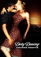 Dirty Dancing 2 - Hei�e N�chte auf Kuba