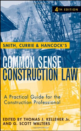 Smith, Currie and Hancock's Common Sense Construction...