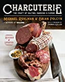 img - for Charcuterie: The Craft of Salting, Smoking, and Curing by Ruhlman, Michael, Polcyn, Brian, Solovyev, Yevgenity (2013) Hardcover book / textbook / text book