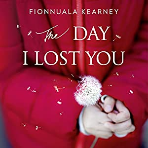 The Day I Lost You Audiobook