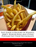 Fast Food: A History of Wendy