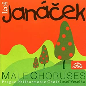 Janacek Male Choruses