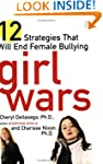 Girl Wars: 12 Strategies That Will En...
