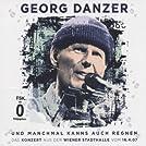 Und manchmal kanns auch regnen: Das Konzert aus der Wiener Stadthalle vom 16.4.07