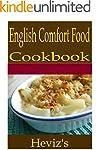 English Comfort Food 101. Delicious,...