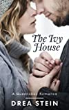 The Ivy House (The Queensbay Series Book 3)