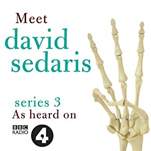 Meet David Sedaris: Series Three | [David Sedaris]