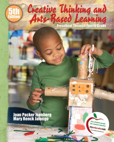 Creative Thinking and Arts-Based Learning: Preschool...