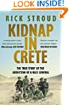 Kidnap in Crete: The True Story Of Th...