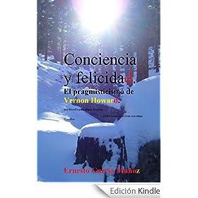 """Conciencia y felicidad. El """"pragmisticismo"""" de Vernon Howard:"""