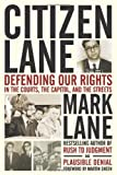 img - for Citizen Lane: Defending Our Rights in the Courts, the Capitol, and the Streets book / textbook / text book