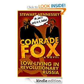 COMRADE FOX: Low-living in Revolutionary Russia