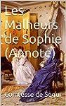 Les Malheurs de Sophie  (Annot�)