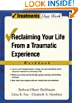Reclaiming Your Life from a Traumatic...