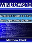 WINDOWS 10  Guide: Detailed Guide to...