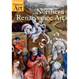 Northern Renaissance Art (Oxford History of Art)by Susie Nash