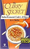 The Curry Secret: Indian Restaurant Cookery at Home (Paperfronts)