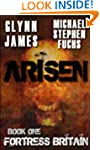 Arisen, Book One - Fortress Britain
