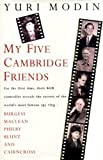 img - for My Five Cambridge Friends by Yuri Modin (1994-10-27) book / textbook / text book