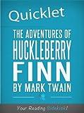The Adventures of Huckleberry Finn by Mark Twain (Annotated)