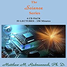 The Science Series  by Matthew M. Radmanesh Narrated by Matthew M. Radmanesh
