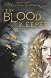 Tessa Gratton Blood Keeper (Blood Journals)