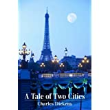 A Tale of Two Cities ~ Charles Dickens