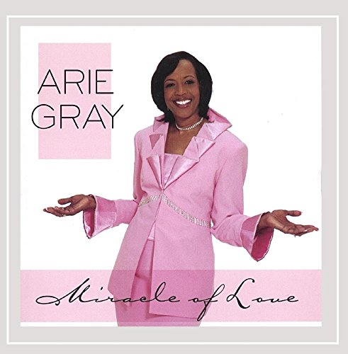 Arie Gray - Miracle of Love