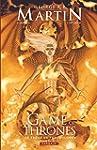 A Game of Thrones 02 : Le tr�ne de fer