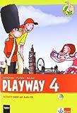 Playway. Für den Beginn ab Klasse 3 / Activity Book mit Audio-CD 4. Schuljahr: Ausgabe 2013 (print edition)