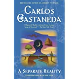 Separate Reality: Conversations With Don Juan ~ Carlos Castaneda
