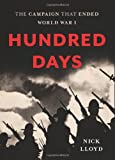 img - for Hundred Days: The Campaign That Ended World War I book / textbook / text book