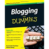 Blogging For Dummies, 3rd Edition ~ Susannah Gardner