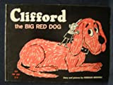 Clifford, the big red dog. (0254442730) by Bridwell, Norman
