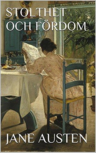 Jane Austen - Stolthet och fördom (Swedish Edition)
