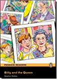 Penguin Readers Easystarts: Billy and the Queen